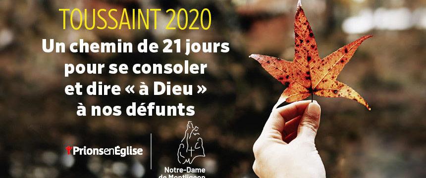 Toussaint 2020 : sur la terre comme au Ciel avec Prions en Eglise
