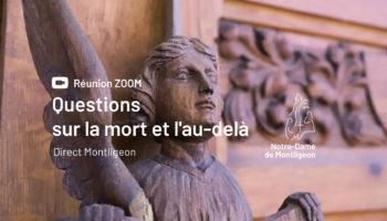 REUNION ZOOM AU SANCTUAIRE - Questions sur la mort et l'au-delà
