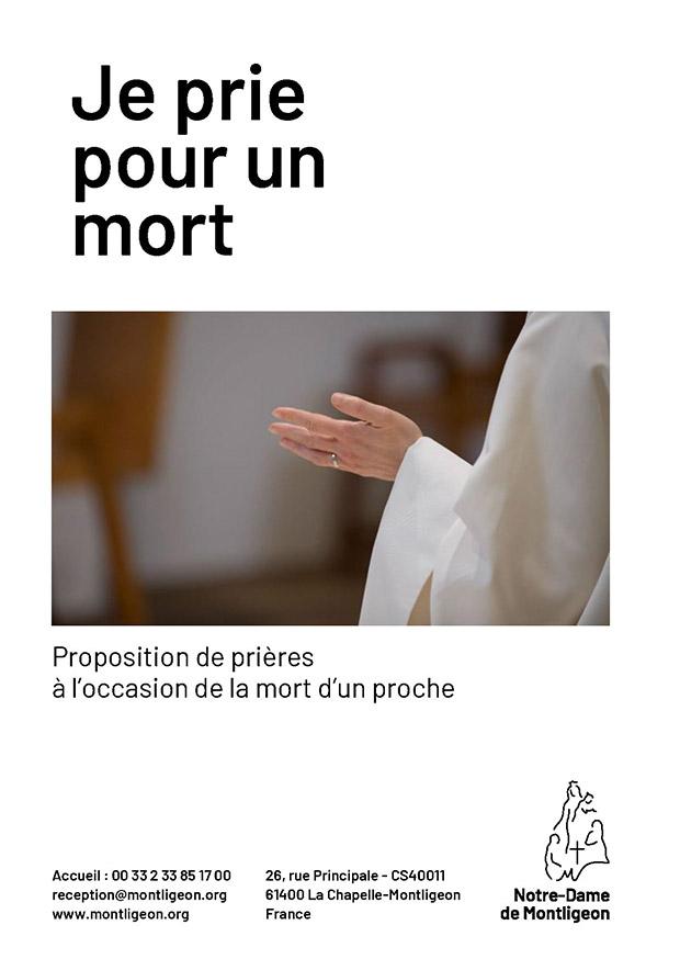 Prier avec Montligeon -Je prie pour un mort