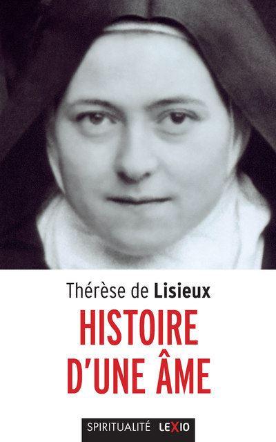 Thérèse de Lisieux, Histoire d'une âme