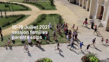 Sessions Parents Solos du 10 au 16 Juillet 2021