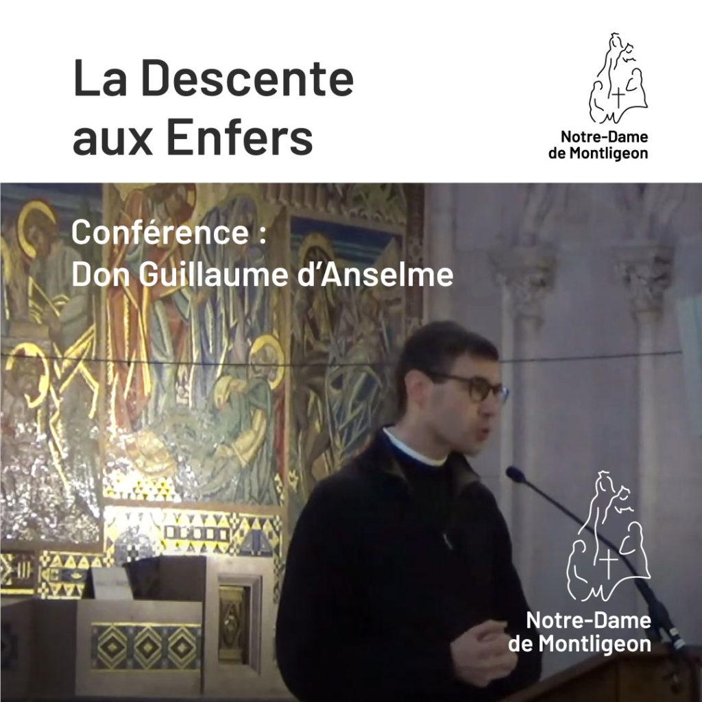 Samedi Saint - 3 Avril 2021. don Guillaume d'Anselme. Conférence : La Descente aux