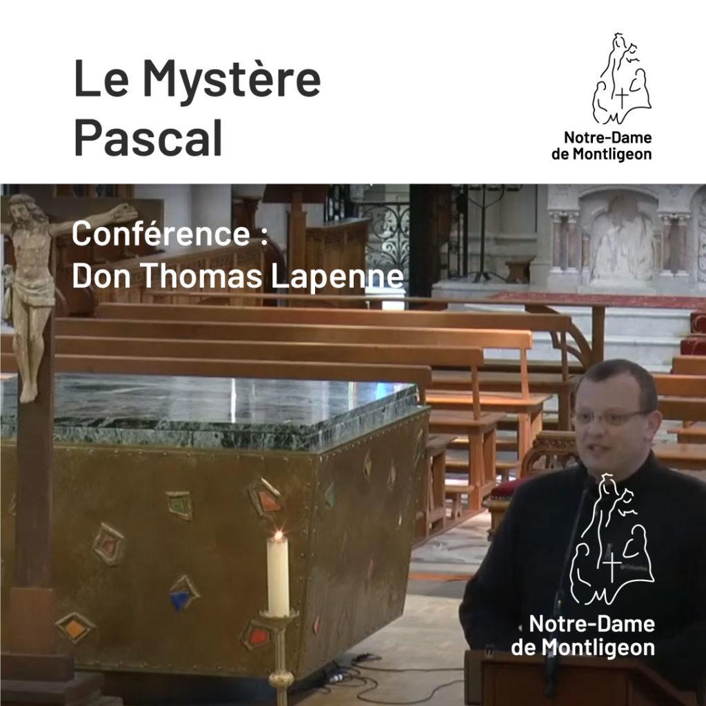 Samedi Saint 3 Avril 2021. Don Thomas Lapenne. Conférence : Le Mystère Pascal