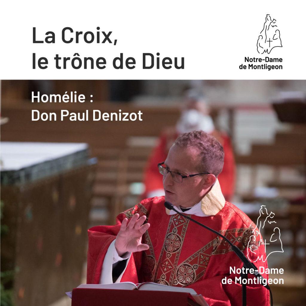 Homélie du dimanche des Rameaux par don Paul Denizot