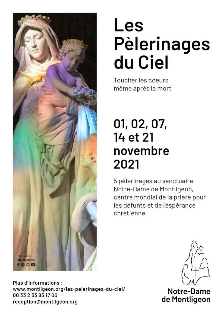Toussaint 2021 - Pèlerinage du Ciel à Montligeon