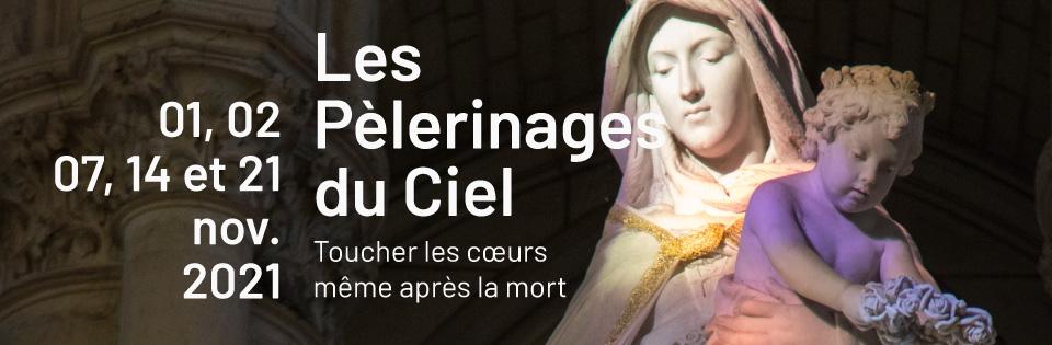 Les Pèlerinages du Ciel 2021 au sanctuaire Notre-Dame de Montligeon