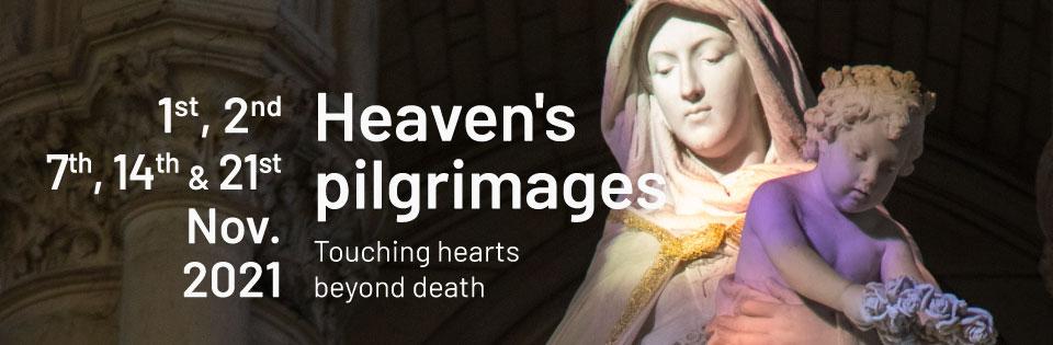 Heaven's pilgrimages 2021